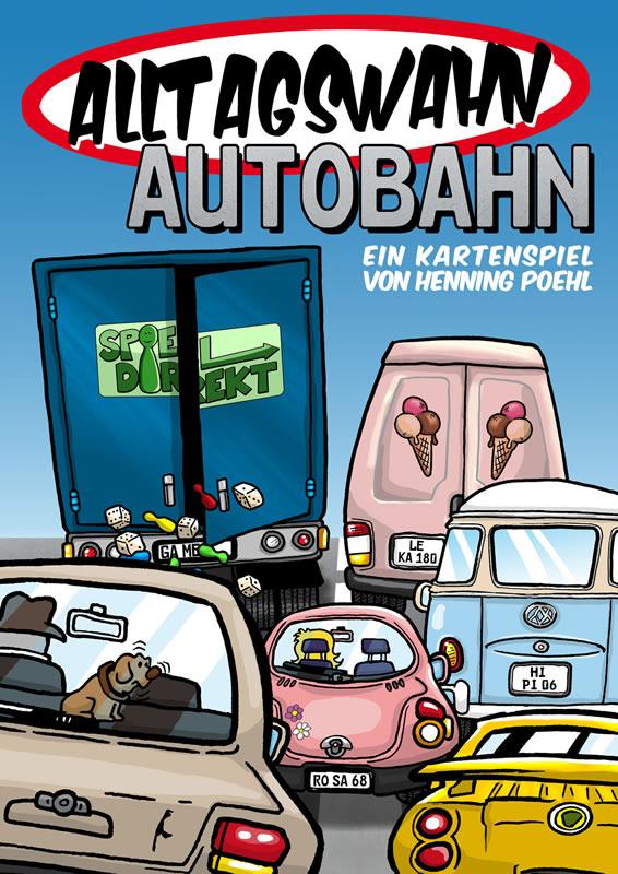 Alltagswahn Autobahn!  - SPHINX NEUHEIT 2017
